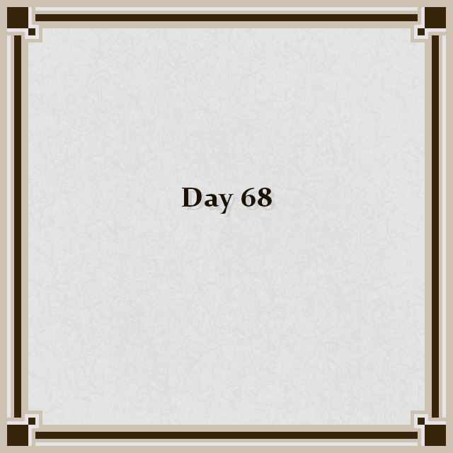Day 68