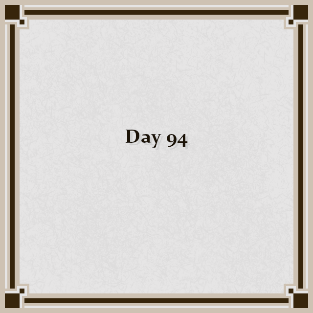 Day 94